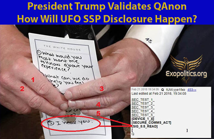 President Trump Validates QAnon – How Will UFO SSP Disclosure Happen?